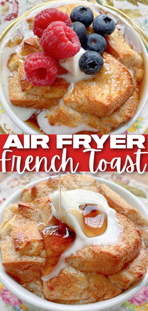 Air Fryer French Toast | Foodtastic Mom #airfryerrecipes #frenchtoast #airfryerfrenchtoast #breakfastrecipes via @foodtasticmom