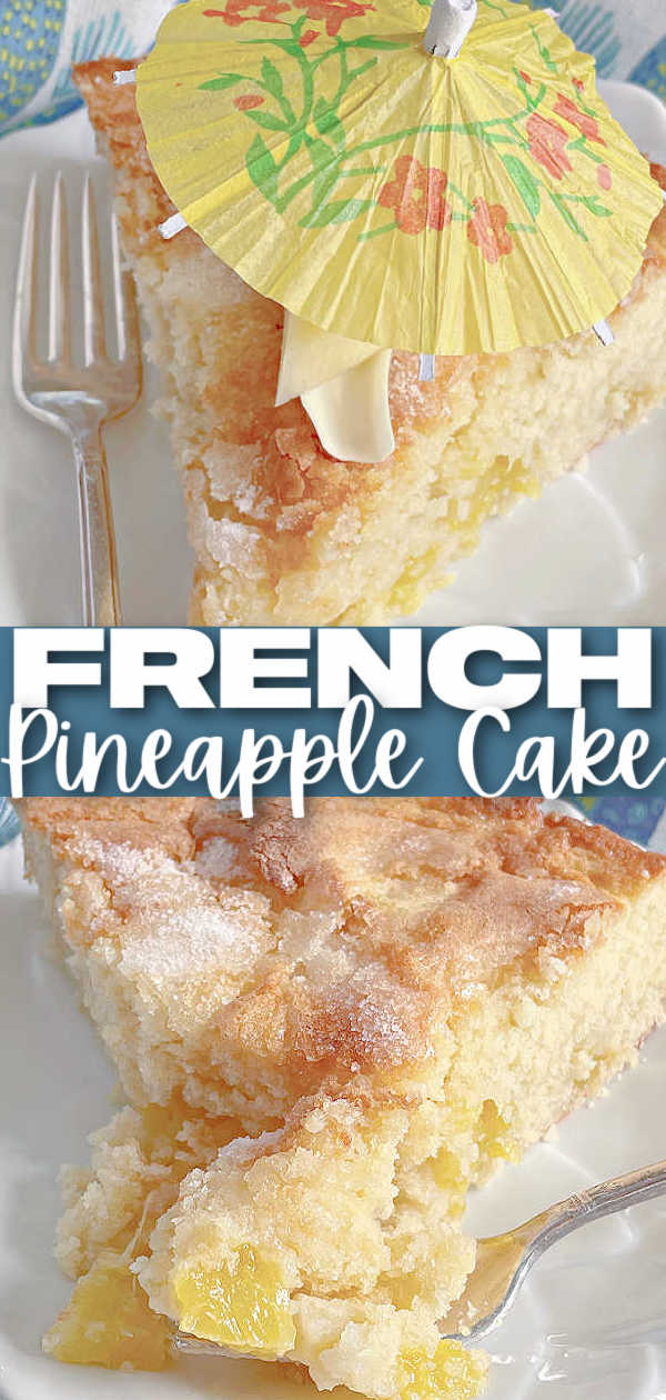 French Pineapple Cake | Foodtastic Mom #cakerecipes #frenchpineapplecake #frenchstrawberrycake #pineapplerecipes #pineapplecake via @foodtasticmom