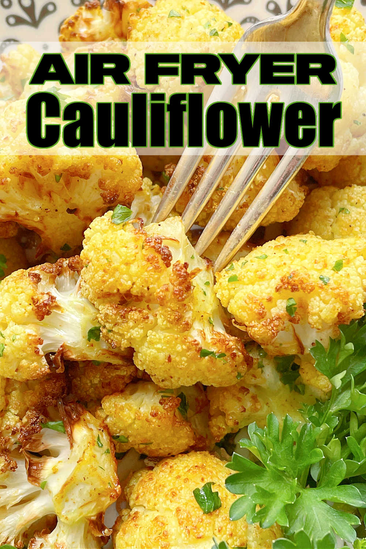 Air Fryer Cauliflower | Foodtastic Mom #airfryerrecipes #cauliflowerrecipes #airfryercauliflower #lowcarb via @foodtasticmom