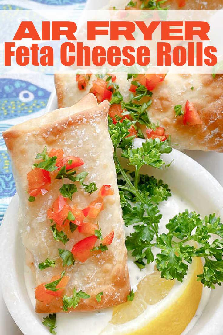 Air Fryer Feta Cheese Rolls | Foodtastic Mom #airfryerrecipes #eggrolls #fetarolls #airfryerfetacheeserolls via @foodtasticmom