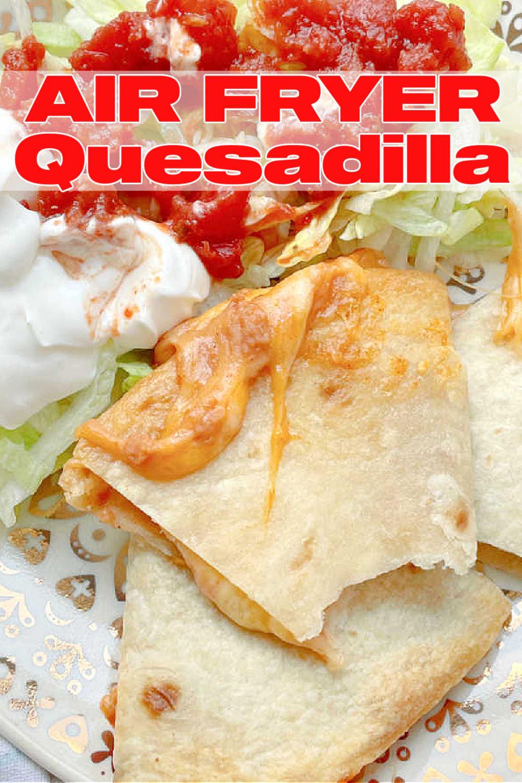 Air Fryer Quesadillas   Foodtastic Mom #airfryerrecipes #quesadilla #airfryerquesadillas #mexicanrecipes via @foodtasticmom